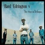 Bard Edrington V, Two Days in Terlingua mp3