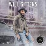 Will Gittens, Down For Me