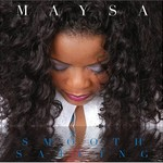 Maysa, Smooth Sailing