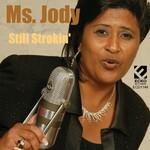 Ms. Jody, Still Strokin' mp3