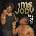 Ms. Jody, It's A Ms. Jody Thang! mp3