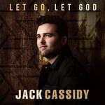 Jack Cassidy, Let Go, Let God