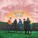 The Byson Family, Kick the Traces