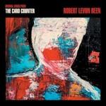 Robert Levon Been, Original Songs From The Card Counter