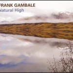 Frank Gambale, Natural High
