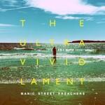 Manic Street Preachers, The Ultra Vivid Lament