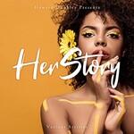 Howard Dunkley, Her Story