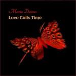 Maria Daines, Love Calls Time