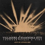 Villagers of Ioannina City, Through Space and Time (Alive in Athens 2020)