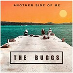 The Buggs, Another Side of Me