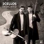 2Cellos, Dedicated