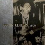Colin Linden, bLOW