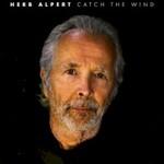 Herb Alpert, Catch The Wind