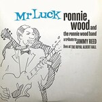Ronnie Wood, Mr. Luck - A Tribute to Jimmy Reed: Live at the Royal Albert Hall