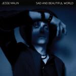 Jesse Malin, Sad and Beautiful World