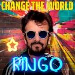 Ringo Starr, Change The World