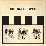 Third Eye Blind, Our Bande Apart