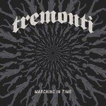Tremonti, Marching in Time