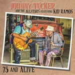 Johnny Tucker and The Allstars, 75 and Alive (feat. Kid Ramos)