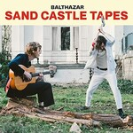 Balthazar, The Sand Castle Tapes