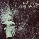 Soul Asylum, Let Your Dim Light Shine