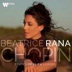 Beatrice Rana, Chopin: Etudes Op. 25; 4 Scherzi