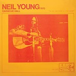 Neil Young, Carnegie Hall 1970