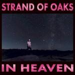 Strand of Oaks, In Heaven