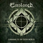 Enslaved, Caravans to the Outer Worlds
