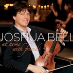 Joshua Bell, At Home With Friends