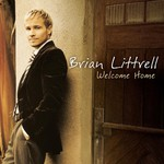 Brian T. Littrell, Welcome Home