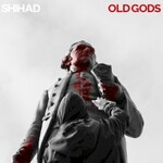Shihad, Old Gods