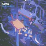 Gomez, In Our Gun