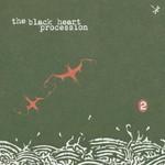The Black Heart Procession, 2