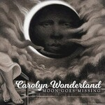 Carolyn Wonderland, Moon Goes Missing