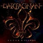 Dartagnan, Feuer & Flamme