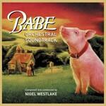 Nigel Westlake, Babe (Orchestral Soundtrack)