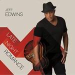 Jeff Edwins, Late Night Romance