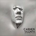 Dervis Can Vural, Carmen Silentii