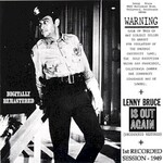 Lenny Bruce, Warning / Lenny Bruce Is Out Again