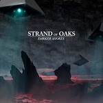 Strand of Oaks, Darker Shores