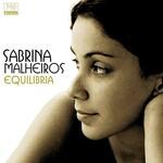 Sabrina Malheiros, Equilibria