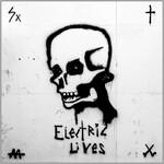 Go Go Berlin, Electric Lives