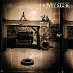 The Why Store, The Why Store
