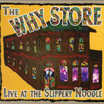 The Why Store, Live at the Slippery Noodle