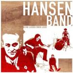 Hansen Band, Keine Lieder uber Liebe