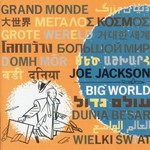 Joe Jackson, Big World