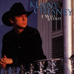 Kenny Chesney, I Will Stand