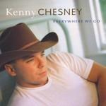 Kenny Chesney, Everywhere We Go