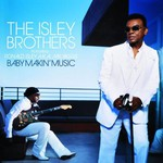 The Isley Brothers, Baby Makin' Music